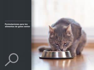 Formulaciones para los alimentos de gatos senior
